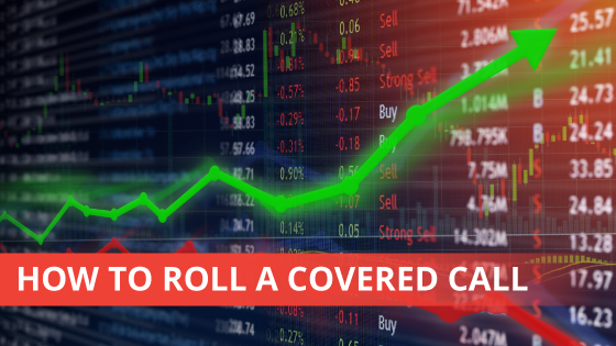 How to Roll a Covered Call