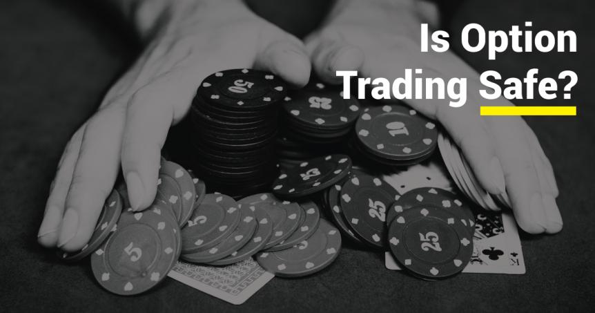 Is option trading safe